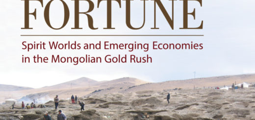 Fear and Fortune: Spirit Worlds and Emerging Economies in the Mongolian Gold Rush